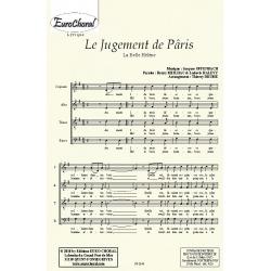 JUGEMENT DE PÂRIS (LE) (La Belle Hélène) (Choeur)