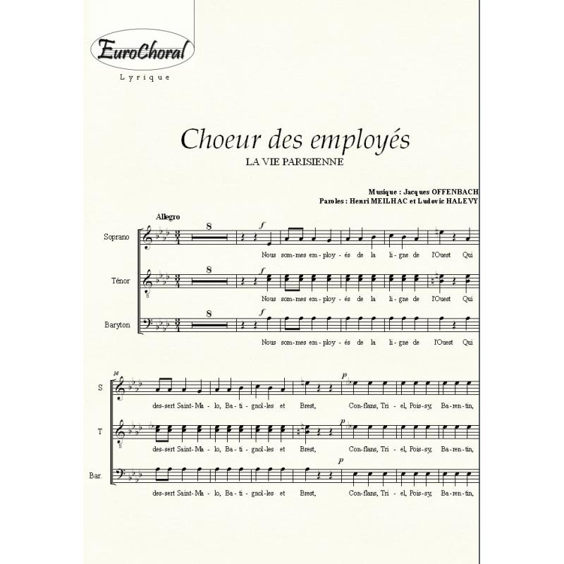 CHOEUR DES EMPLOYES (La vie Parisienne) (Choeur)