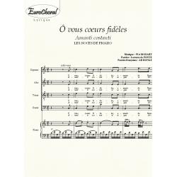 O VOUS COEURS FIDELES (Noces de Figaro)