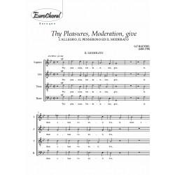THY PLEASURES MODERATION GIVE (L'Allegro, il Penseroso...) (Choeur)