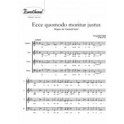 ECCE QUOMODO MORITUR JUSTUS