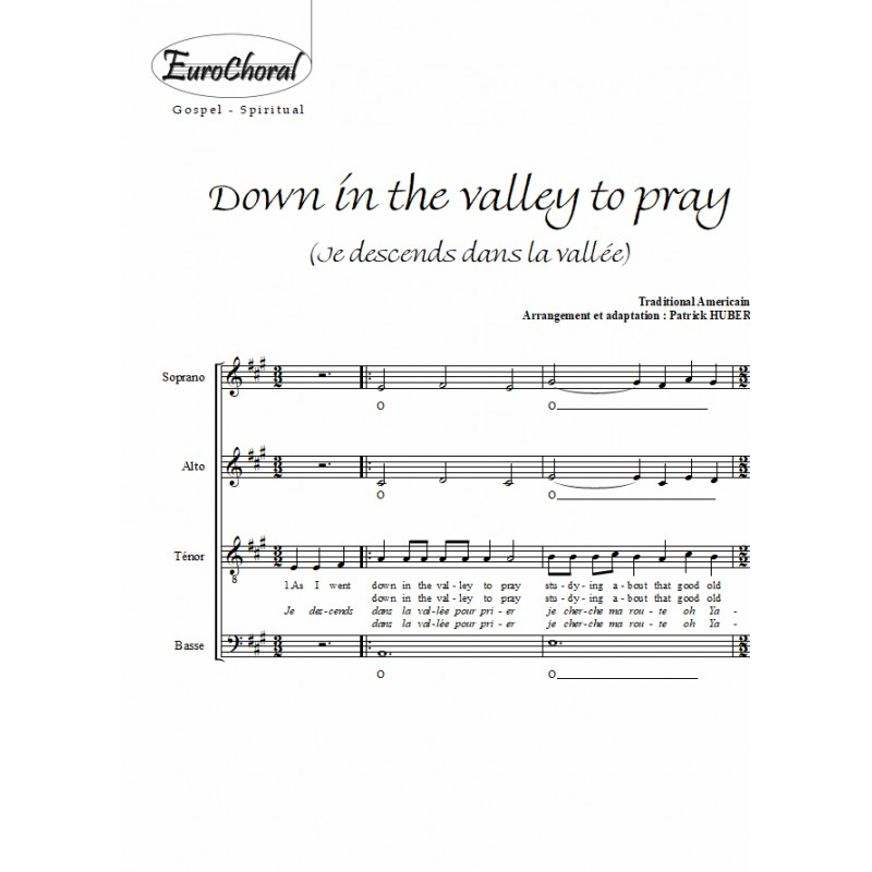 DOWN IN THE VALLEY TO PRAY