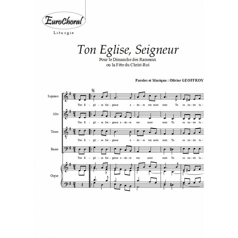 TON EGLISE SEIGNEUR (Fête des Rameaux)