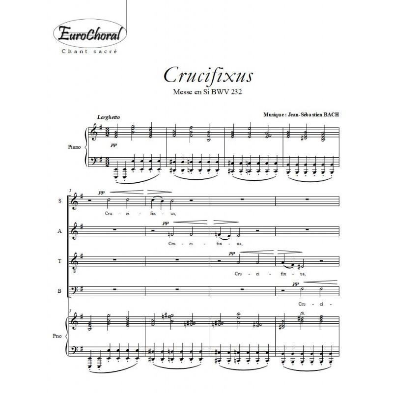 CRUCIFIXUS (Messe en Si m)