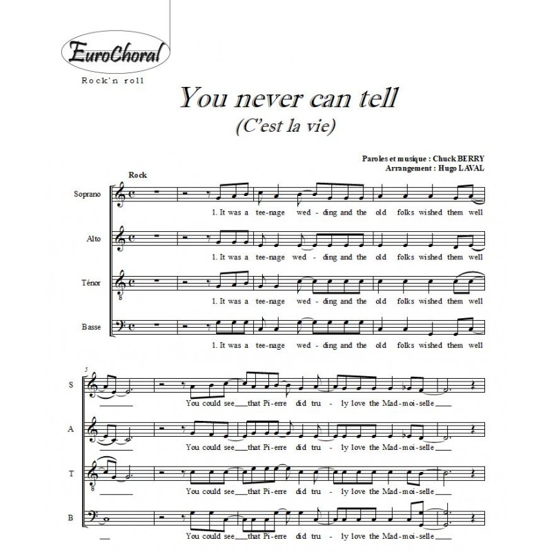 YOU NEVER CAN TELL (Choeur)