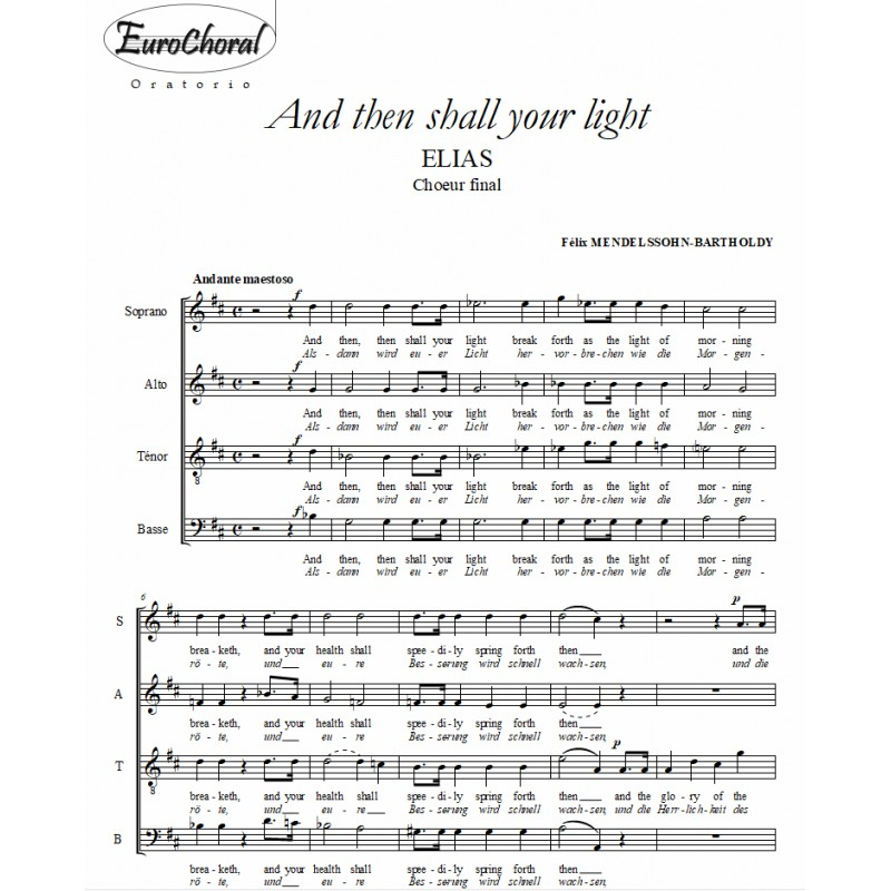 AND THEN SHALL YOUR LIGHT (Choeur final)
