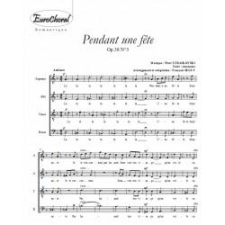 PENDANT UNE FÊTE (Tchaikovsky)