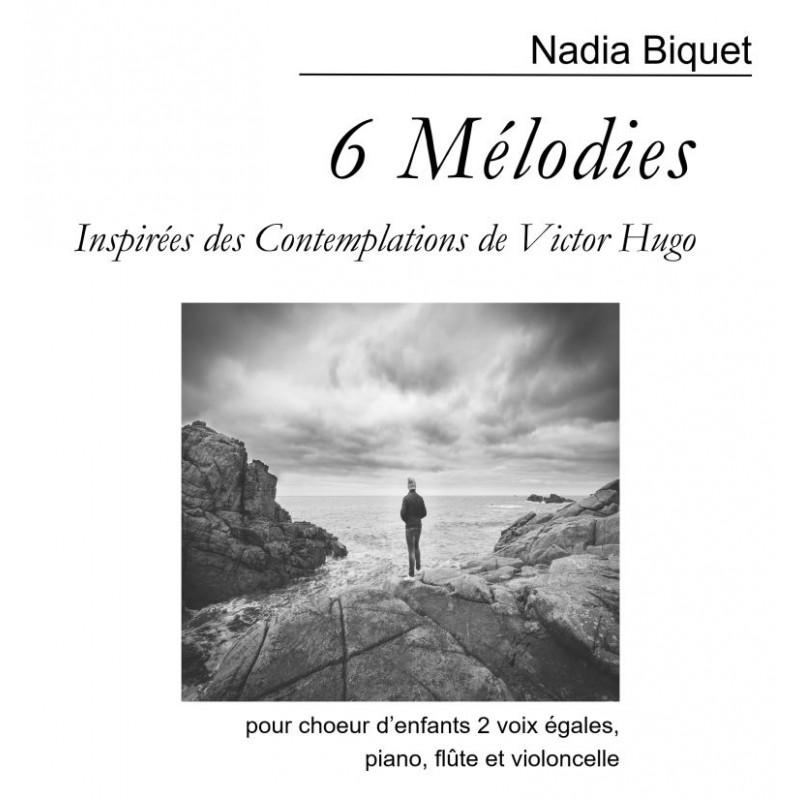 SIX MELODIES  (N.Biquet)