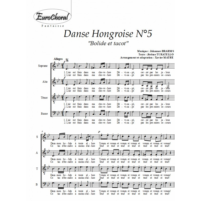 "DANSE HONGROISE N°5 (""Bolide et tacot"") (Chœur)"
